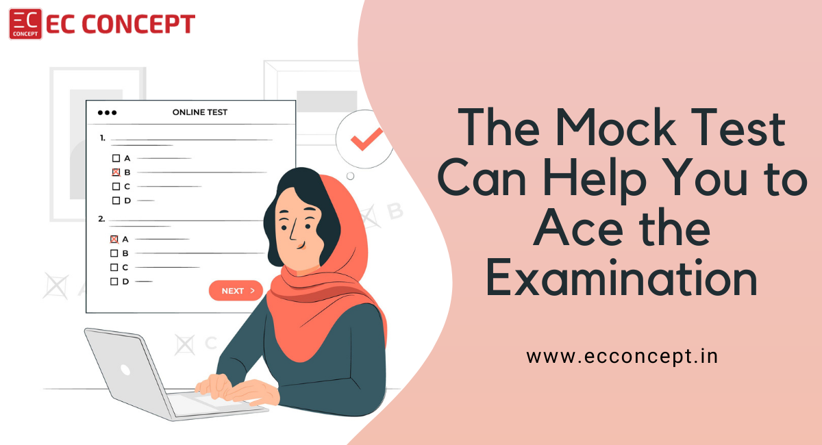 How can mock tests help you to ace the examination?